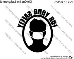 3.5 inch For Your Safety Mask Decal Window Sticker English F
