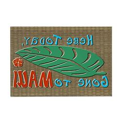 "CafePress - Here Today Gone To Maui - Rectangle Magnet, 2""x3"
