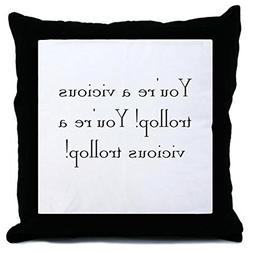 CafePress - Vicious Trollop Throw Pillow - Throw Pillow, Dec