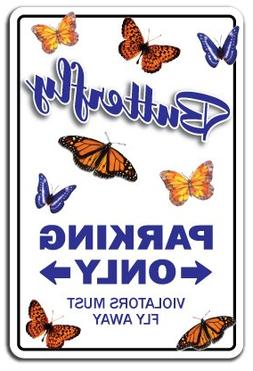 Butterfly Novelty Sign | Indoor/Outdoor | Funny Home Décor