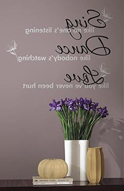 Dance, Sing, Love Peel & Stick Wall Decals 10 x 18in