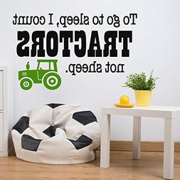 To Go To Sleep I count Tractor Not Sleep Wall Decals for Kid