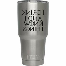 I DRINK AND I KNOW THINGS GAME OF THRONES Vinyl Decal Sticke