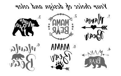 "Mama Bear Decal 3"" Vinyl Yeti size Any color Fast Shipping C"