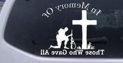 In Memory Of Those Who Gave All Military Car Window Wall Lap