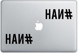 Nah Hashtag ArcDecals78602369 Set Of Two  , Decal , Sticker