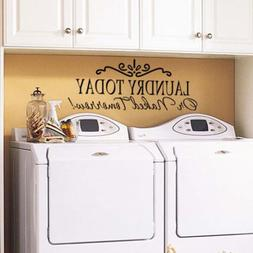 Removable Laundry Today Quote Home Laundry Room Vinyl Wall S