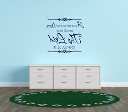Design with VinylAs For Me & My House We Will Serve The Lord