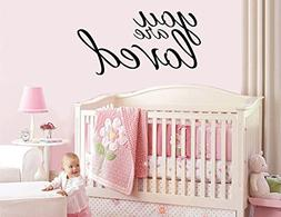 YOU are LOVED - vinyl wall sticker decal baby nursery childr