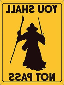 You Shall Not Pass Tin Sign 30.5 x 40.7cm