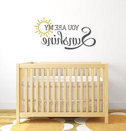 You Are My Sunshine Nursery Quote Wall Decal - Nursery Wall